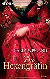 Die Hexengräfin, Karla Weigand, 3453470796