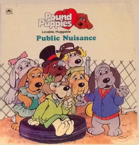 Pound Puppies Public nuisance (A Golden look-look book)
