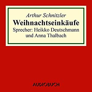 Weihnachtseinkäufe Hörbuch
