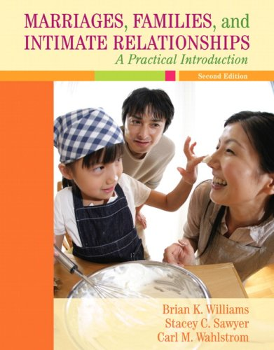 Marriages, Familiesd Intimate Relationships: A Practical Introduction Value Package (includes MyFamilyLab with E-Book St