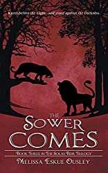 The Sower Comes: Book Three in the Solas Beir Trilogy