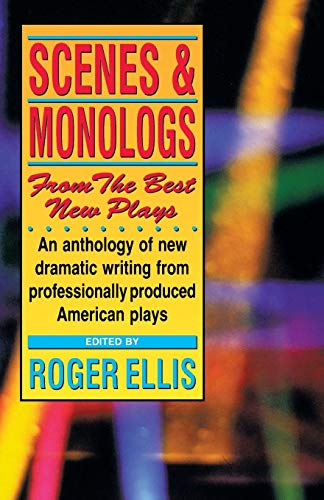 Scenes & Monologs from the Best New Plays