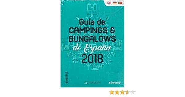 GUIA DE CAMPINGS DE ESPAÑA 2018: Amazon.es: EDICIONES PELDAÑO: Libros