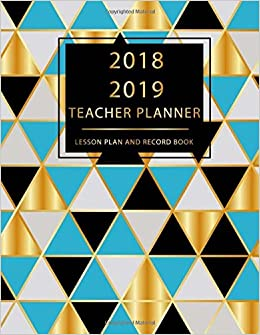 Teacher Planner 2018-2019 Lesson Plan and Record Book