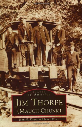 Jim Thorpe (Mauch Chunk)  (PA) (Images of America)