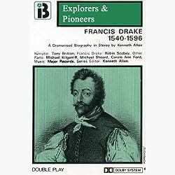 Francis Drake, 1540 - 1596 (Dramatised)