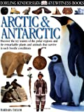 Arctic and Antarctic, Barbara Taylor and Dorling Kindersley Publishing Staff, 0789466066