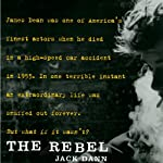 The Rebel | Jack Dann