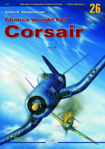 Chance Vought F4u Corsair: Volume 2 (Monographs) ()
