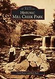 Historic Mill Creek Park