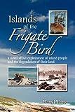 Islands of the Frigate Bird, Darryl Tarte, 1606930443