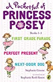 img - for A Pocketful of Princess Posey: Princess Posey, First Grader Books 1-3 book / textbook / text book