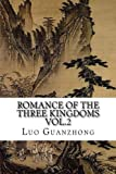Romance of the Three Kingdoms, Vol.2: with footnotes and maps (Romance of the Three Kingdoms (with footnotes and maps)) (Volume 2)