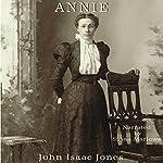Annie | John Isaac Jones