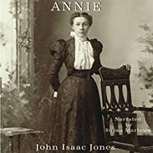 Annie Audiobook by John Isaac Jones Narrated by Susan Marlowe