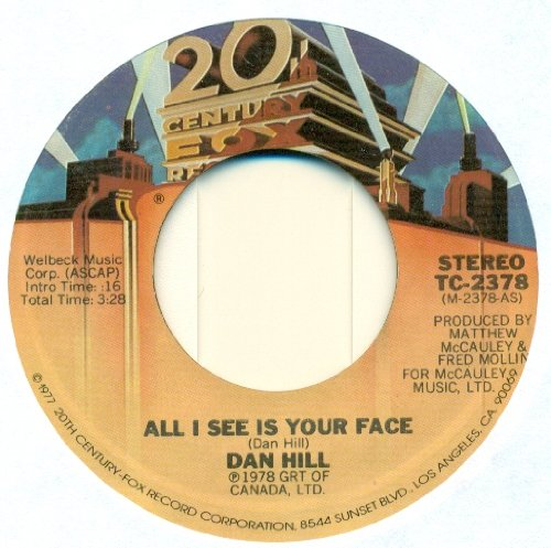 Longer Fuse / All I See Is Your Face by Dan Hill (7
