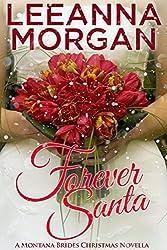 Forever Santa: A Montana Brides Christmas Novella (Montana Brides, Book 4.5) (English Edition)
