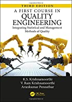 A First Course in Quality Engineering, 3rd Edition