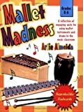 Mallet Madness (Grades K-6, Reproducible Flash Cards)