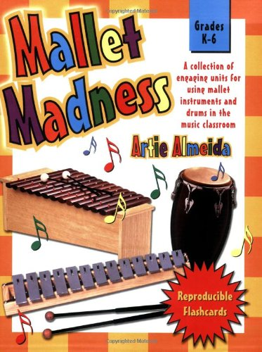 Mallet Madness (Grades K-6, Reproducible Flash Cards)