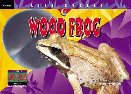 Wood Frog (Life Cycles)