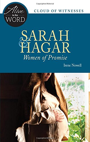 Sarah & Hagar, Women of Promise (Alive in the Word)
