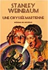 Une Odyssée martienne : Intégrale des nouvelles par Weinbaum