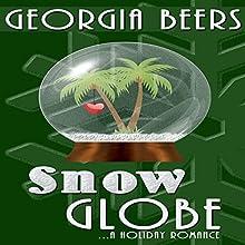 Snow Globe Audiobook by Georgia Beers Narrated by Hollis Elizabeth