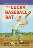 The Lucky Baseball Bat, Matt Christopher, 0756948908