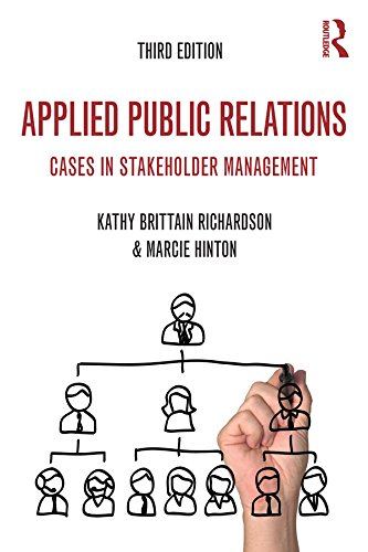 Applied Public Relations: Cases in Stakeholder Management (Routledge Communication Series) Pdf