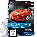 Das Blender-Training: Compositing & Rendering (Galileo Design)
