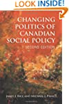 Changing Politics of Canadian Social...