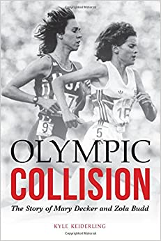 Book Olympic Collision: The Story of Mary Decker and Zola Budd