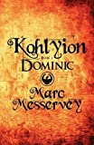 Kohlyion Book, Marc Messervey, 1607497174