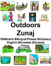 English-Slovenian (Slovene) Outdoors/Zunaj Children's Bilingual Picture Dictionary