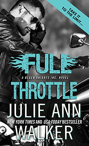 Full Throttle (Black Knights Inc. Book -