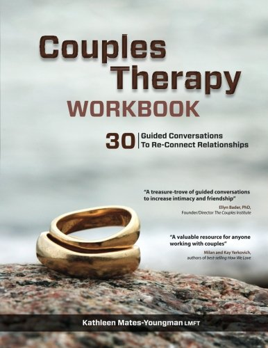 Couples Therapy Workbook: 30 Gui...