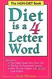 Diet Is a Four Letter Word, Suzie Heyman, 0962468002