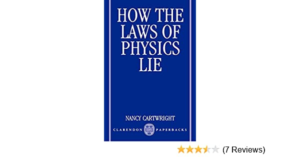 Amazon com: How the Laws of Physics Lie (9780198247043): Nancy