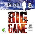 Big Game | Dan Smith