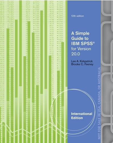 Simple Guide To Ibm Spss For Version 20.0,12Ed