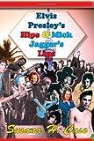 Elvis Presley's Hips and Mick Jagger's Lips, Susana Case, 193753636X