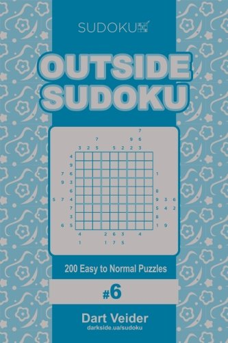 Download Outside Sudoku - 200 Easy to Normal Puzzles 9x9 (Volume 6) pdf