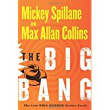 The Big Bang: The Lost Mike Hammer Sixties Novelby Max Allan Collins