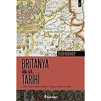 Britanya Adaları ve Tarihi: Dört Ulusun Tarihi : İngiltere,İskoçya, İrlanda ve Galler
