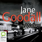 The Walker | Jane Goodall