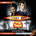 Doctor Who: Forever Autumn Audiobook by Mark Morris Narrated by Will Thorp