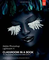 Adobe Photoshop Lightroom 4 Classroom in a Book Front Cover