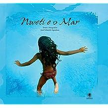 Nweti e o Mar. Exercícios Para Sonhar Sereias