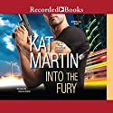 Into the Fury: BOSS, Inc. Audiobook by Kat Martin Narrated by Vanessa Edwin